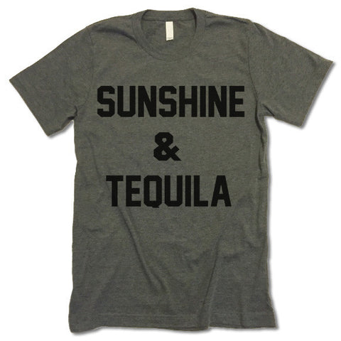 Sunshine And Tequila Shirt