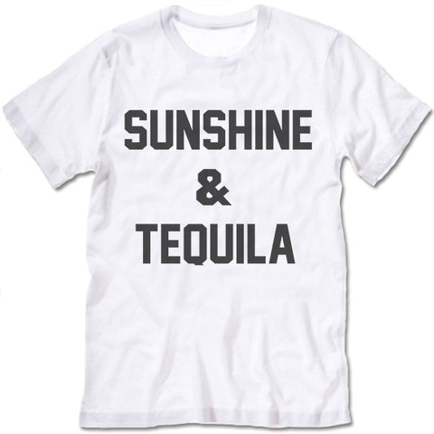 Sunshine And Tequila T-Shirt