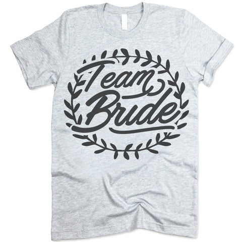 Team Bride T Shirt