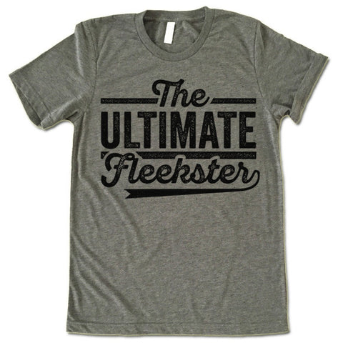 The Ultimate Fleekster T Shirt