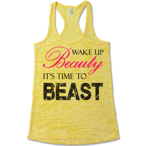 Wake Up Beauty It's Time To Beast Burnout Tank Top