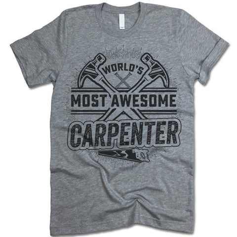 Awesome Carpenter T Shirt