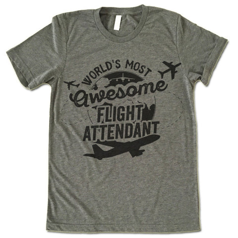 World's Most Awesome Flight Attendant Shirt
