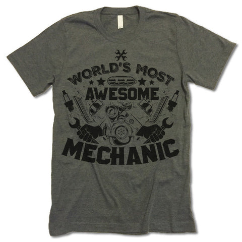World's Most Awesome Mechanic T Shirt