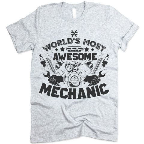 World's Most Awesome Mechanic T-Shirt
