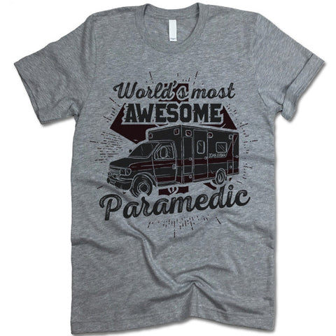World's most Awesome Paramedic Shirt