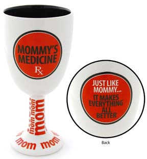 Goblet - Mommy's Medicine - Our Name is Mud - Jules Enchanting Gifts