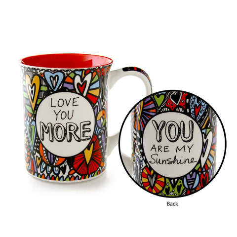 Love You More Mug - Our Name is Mud - Jules Enchanting Gifts