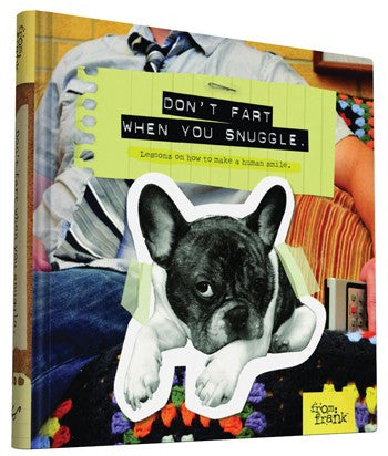 Don't Fart When You Snuggle - Lessons on How to Make a Human Smile - Hachette Book Group - Jules Enchanting Gifts