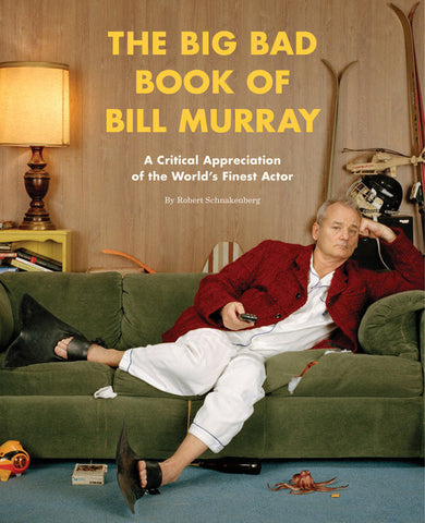 The Big Bad Book of Bill Murray - Random House - Jules Enchanting Gifts