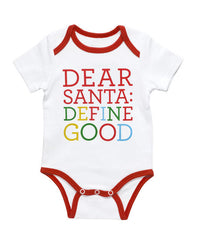 Dear Santa, Define Good Bodysuit Onesie - 3-6 Months