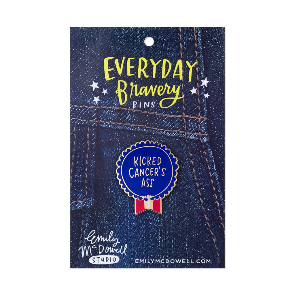 Kicked Cancer's Ass - Everyday Bravery Enamel Pin - Emily McDowell Studio - Jules Enchanting Gifts