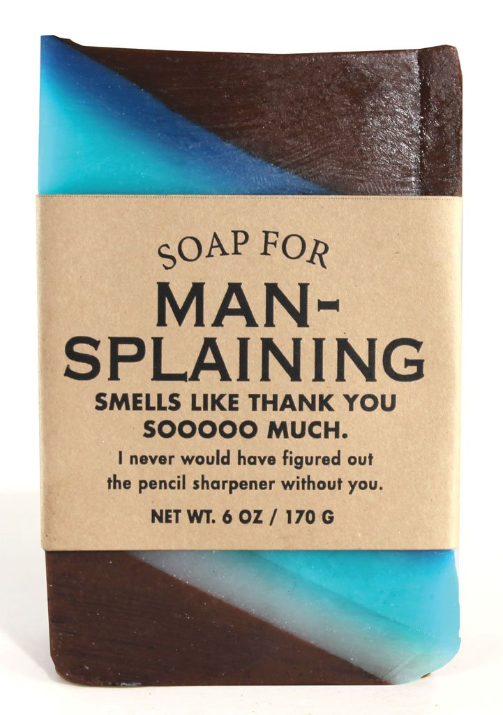 Soap for Mansplaining