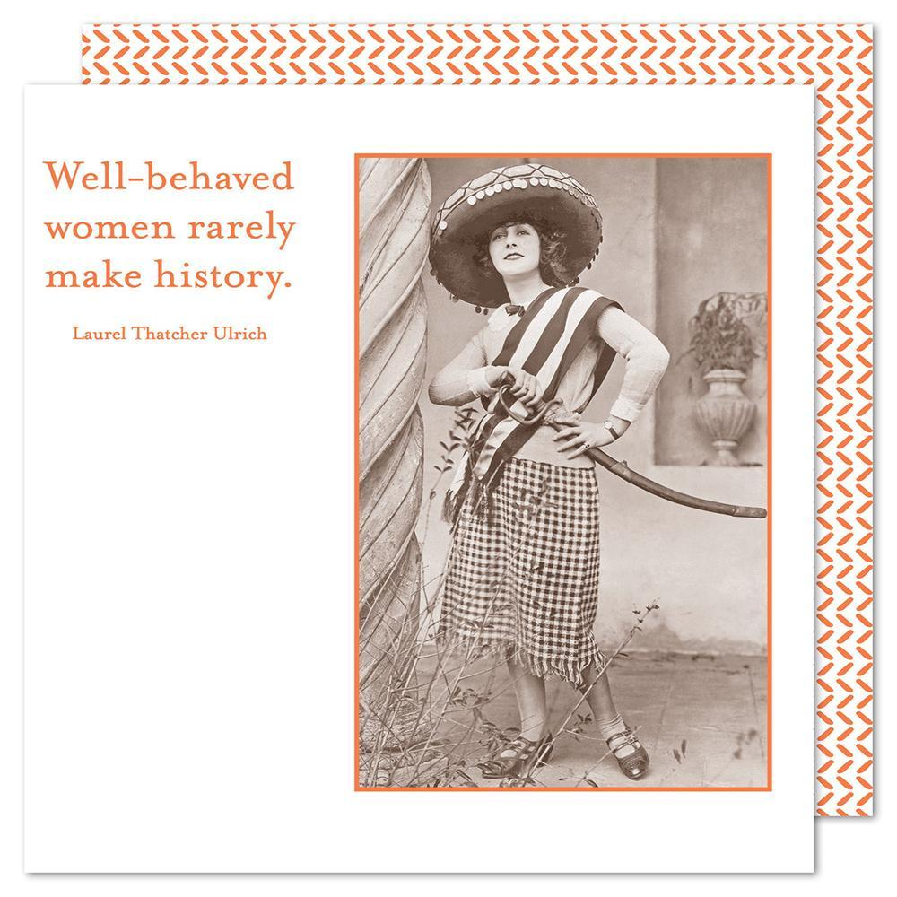 Well-Behaved Women Rarely Make History - Beverage Napkins