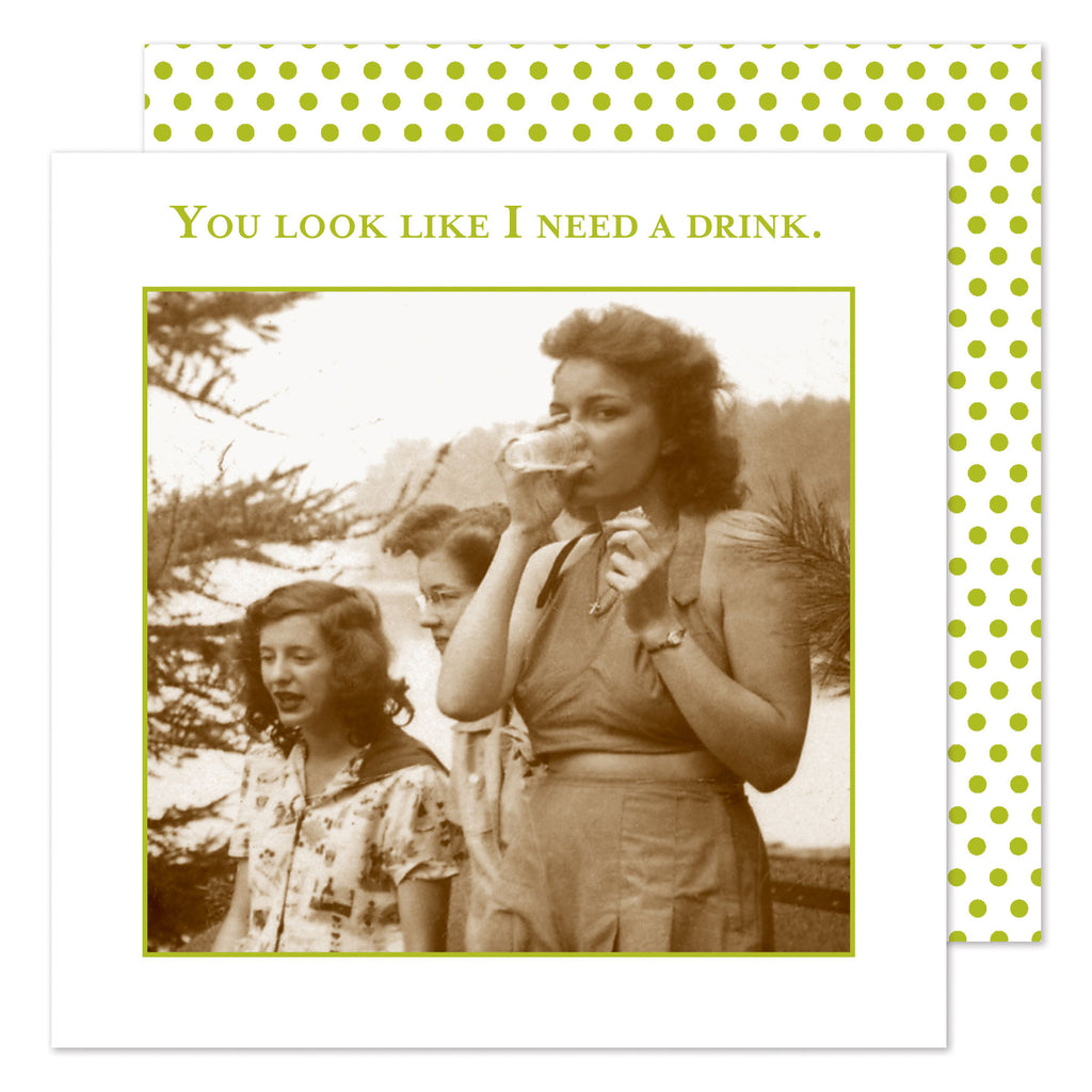 You Look Like I Need a Drink - Beverage Napkins - Shannon Martin - Jules Enchanting Gifts