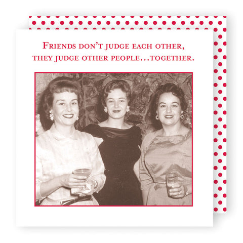 Friends Don't Judge - Beverage Napkins - Shannon Martin - Jules Enchanting Gifts