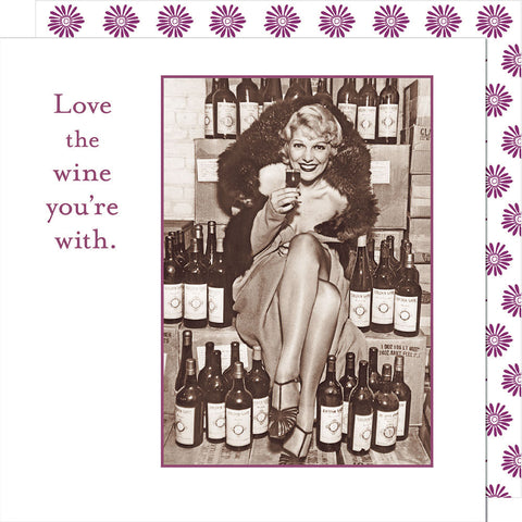 Love the Wine You're With - Beverage Napkins