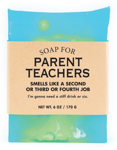 Soap for Parent Teachers