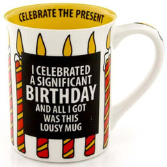 Significant Birthday Mug - Our Name is Mud - Jules Enchanting Gifts