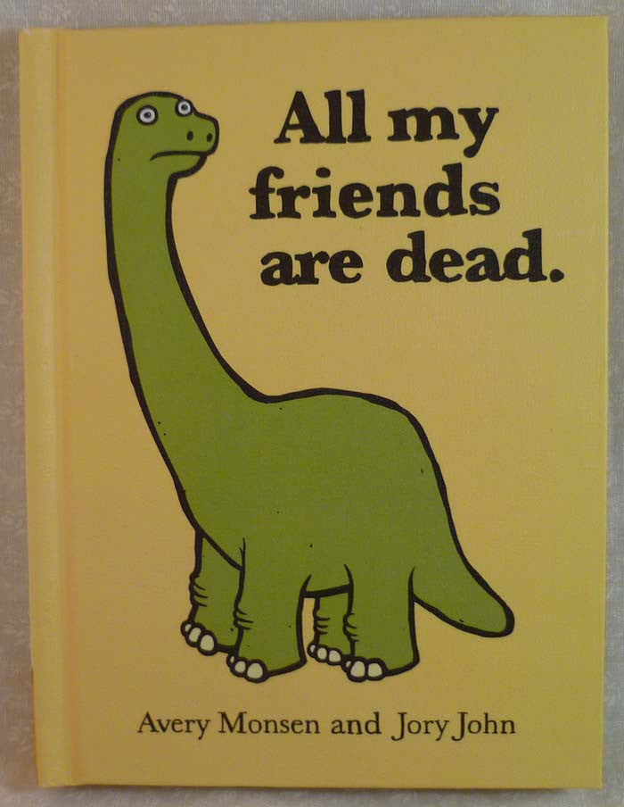 All My Friends Are Dead - Hachette Book Group - Jules Enchanting Gifts