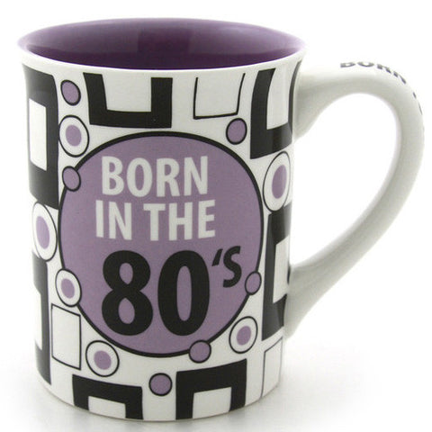 Born in the 80s Mug - Our Name is Mud - Jules Enchanting Gifts