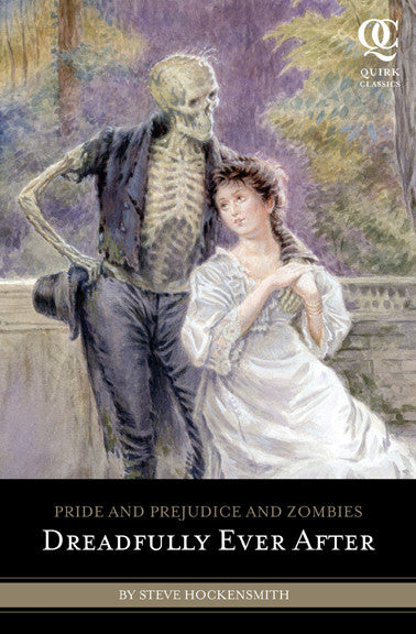 Pride and Prejudice and Zombies - Dreadfully Ever After - Random House - Jules Enchanting Gifts