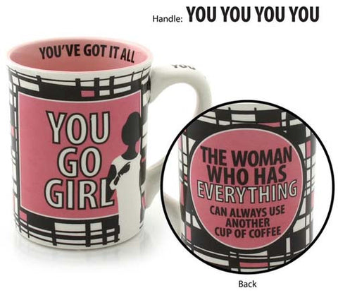 You Go Girl Mug - Our Name is Mud - Jules Enchanting Gifts