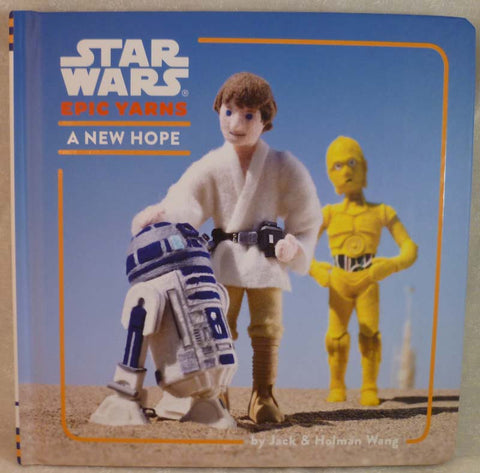 Star Wars Epic Yarns: A New Hope - Hachette Book Group - Jules Enchanting Gifts