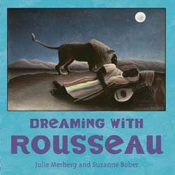 Dreaming with Rousseau Board Book - Hachette Book Group - Jules Enchanting Gifts