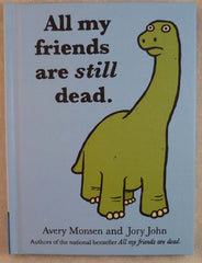 All my Friends are STILL Dead - Hachette Book Group - Jules Enchanting Gifts