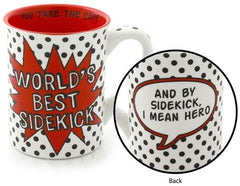 World's Best Sidekick Mug - Our Name is Mud - Jules Enchanting Gifts