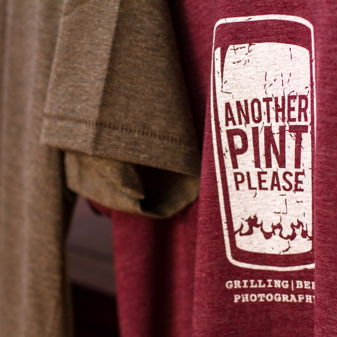Another Pint Please T-shirts