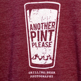 Maroon Another Pint Please T-shirt