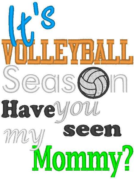it's Volleyball season have you seen my Mommy