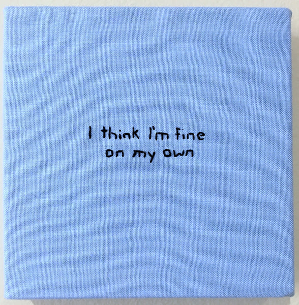 Renée Hrovat: Fine on my own