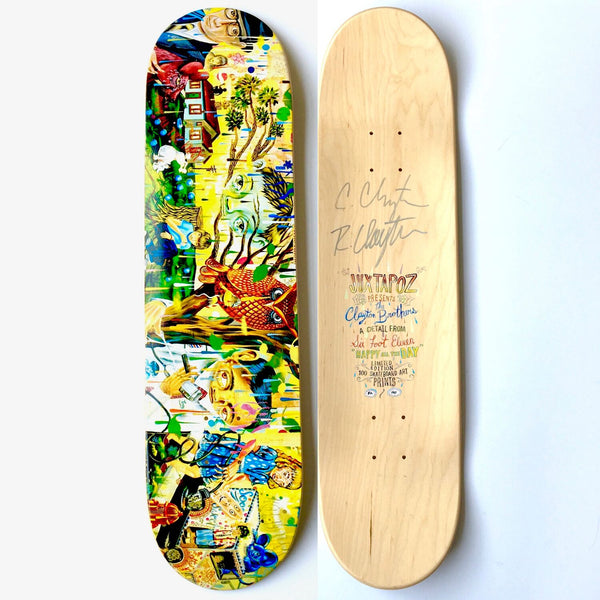Christian Clayton x Rob Clayton x Juxtapoz Magazine: Happy All The Day Skateboard Deck