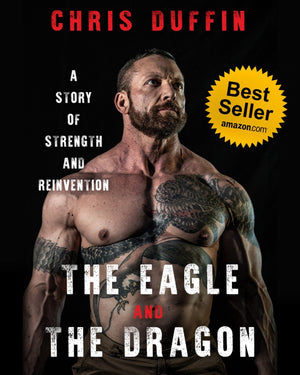 The Eagle and the Dragon - Signed Copy - Kabuki Strength Store