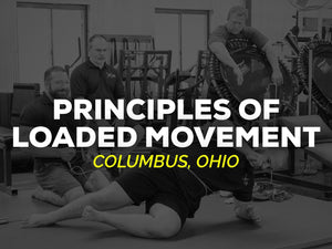 Principles of Loaded Movement | JUNE 8-9 - Kabuki Strength Store