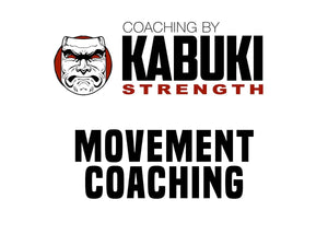 Virtual Coaching - Movement Coaching - Kabuki Strength Store