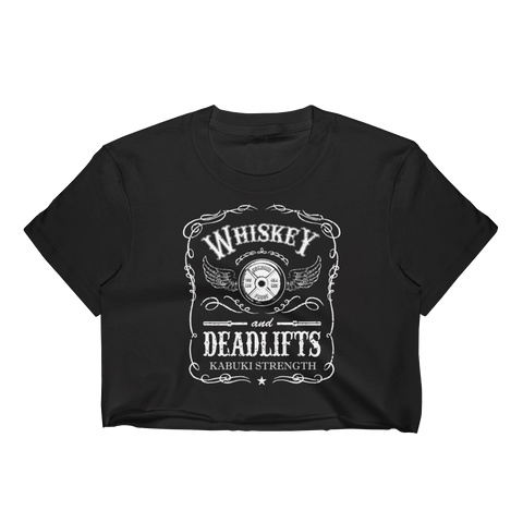 Whiskey & Deadlifts Crop Top