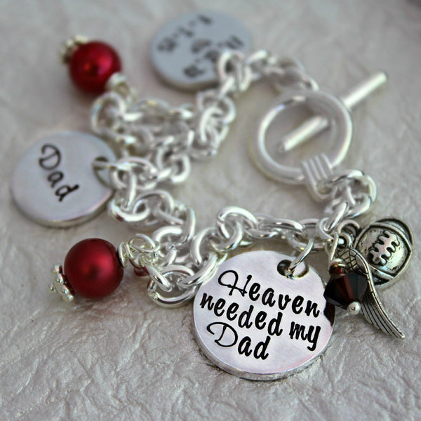 Heaven Needed my Dad Memorial Charm Bracelet