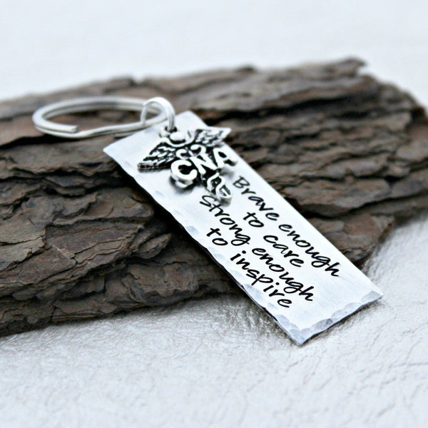 Brave enough to care Strong enough to inspire™ CNA Keychain