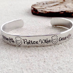 Police Wife Strength and Courage Cuff Bracelet