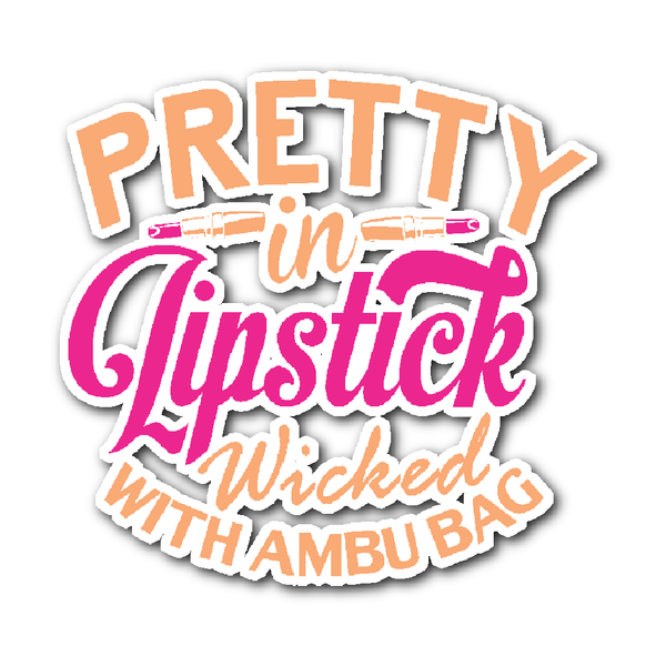 Respiratory Therapist Decal | Pretty In Lipstick Wicked With Ambu Bag (Pink)