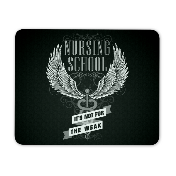 Nurse Mousepad | Nursing School It's Not For The Weak