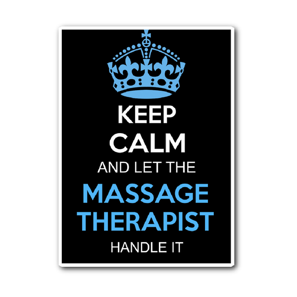 Massage Therapist Decal | Keep Calm And Let The Massage Therapist Handle It