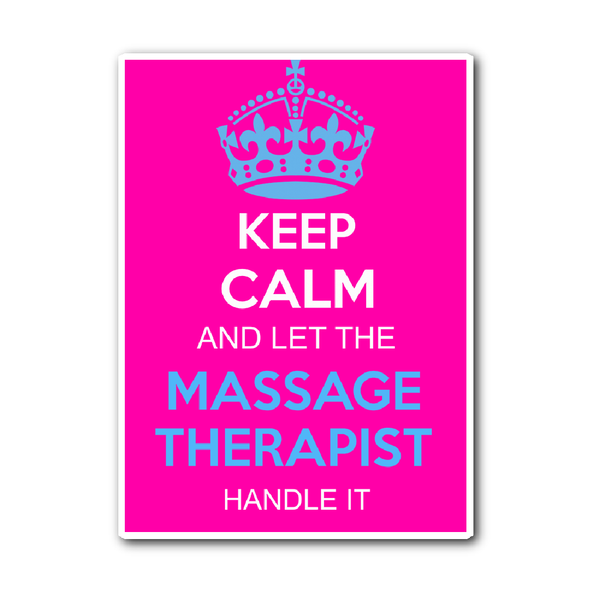 Massage Therapist Decal | Keep Calm And Let The Massage Therapist Handle It (Pink)