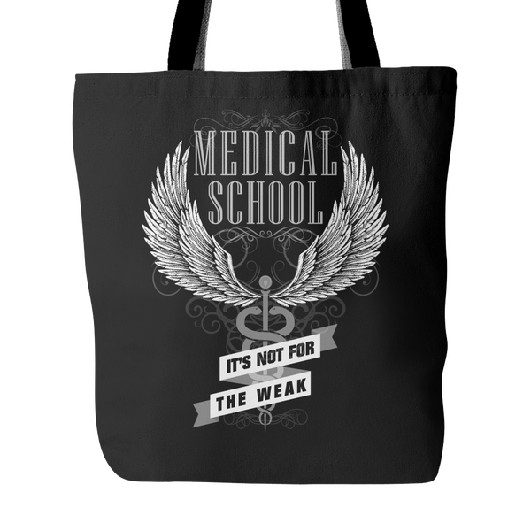 Doctor Tote Bag | Medical School It's Not For The Weak