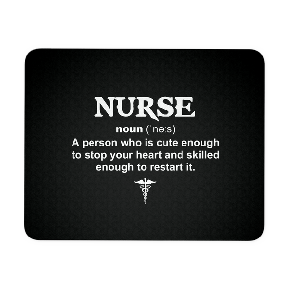 Nurse Mousepad | Nurse Noun Description
