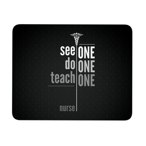 Nurse Mousepad | See One Do One Teach One